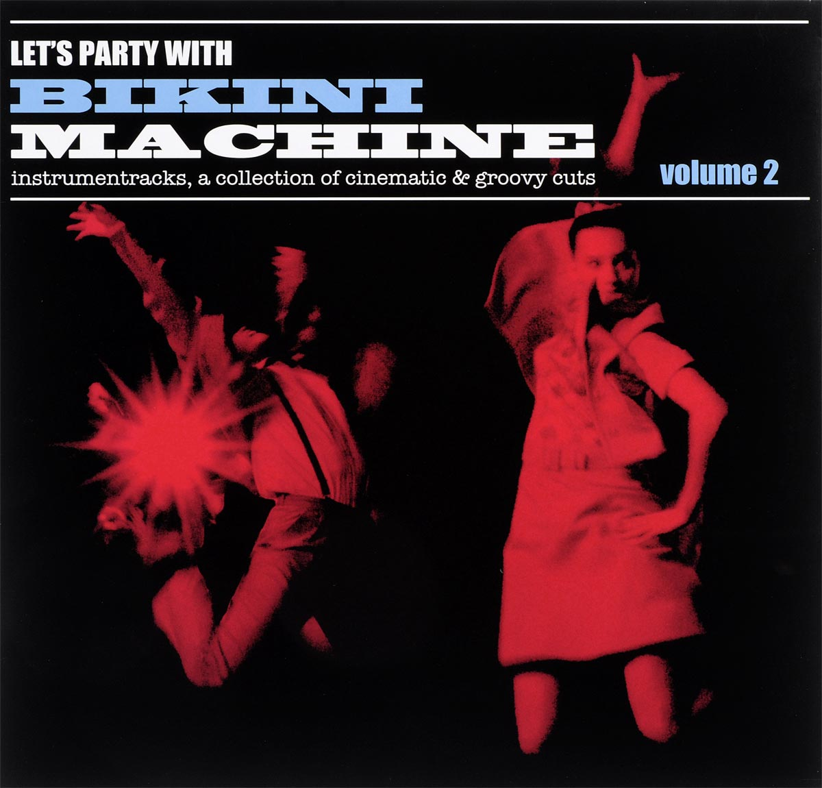 Bikini Machine Bikini Machine. Let's Party With Bikini Machine Vol.2 (LP) bikini machine bikini machine let's party with bikini machine vol 2 lp