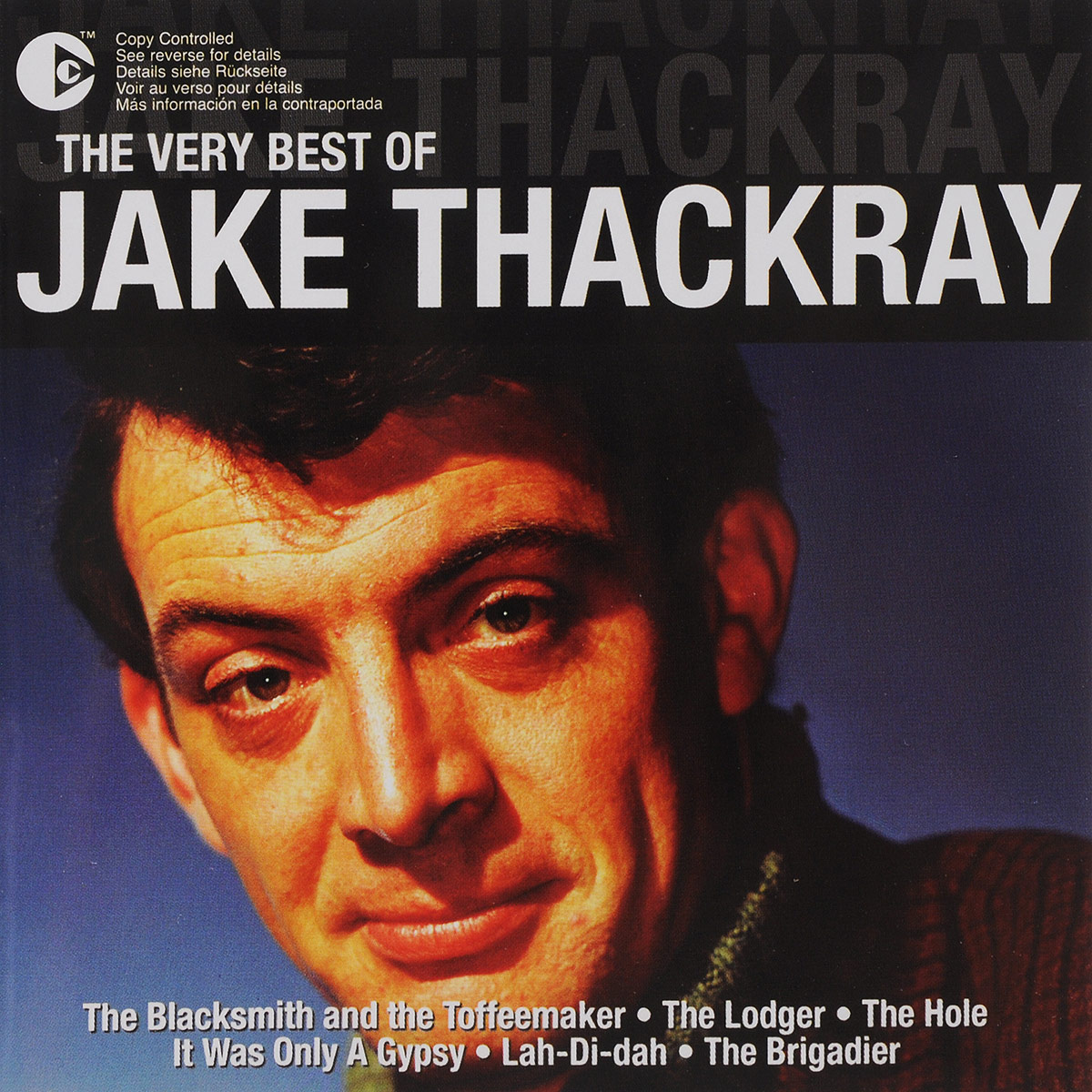 Jake Thackray. The Very Best Of a thackray thackray john dalton critical assessments of h is life