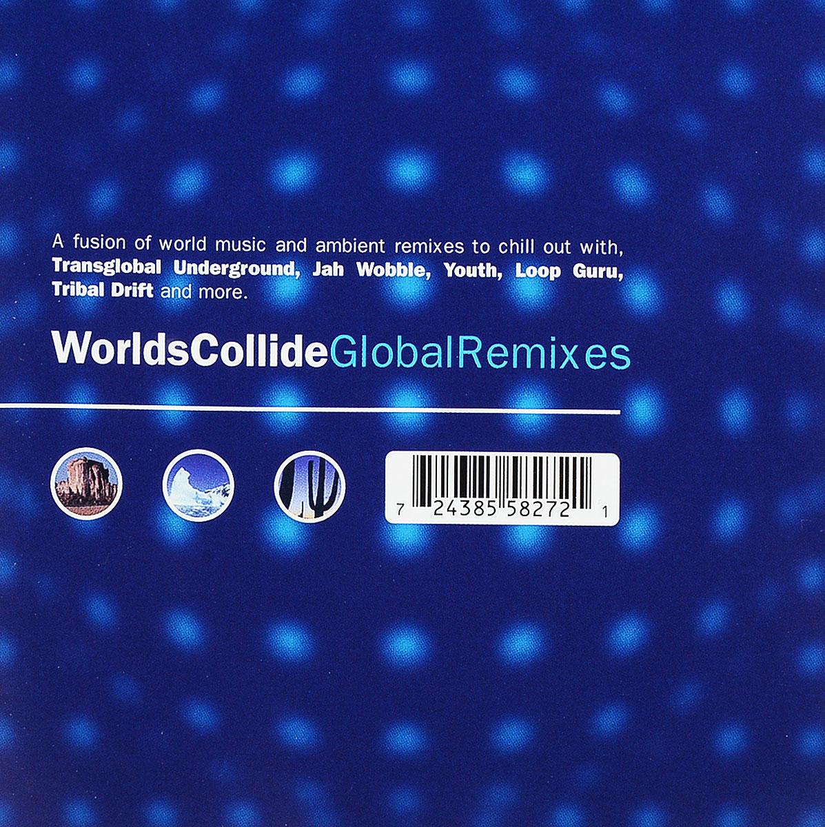Worlds Collide. Global Remixes (2 CD)