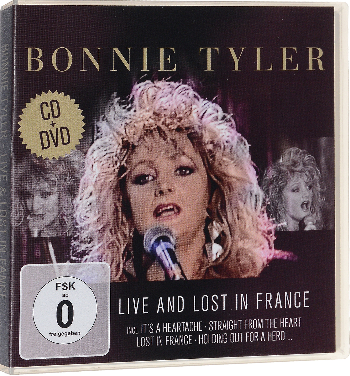 Bonnie Tyler: Live and Lost in France (CD + DVD) cd диск anderson laurie heart of a dog 1 cd
