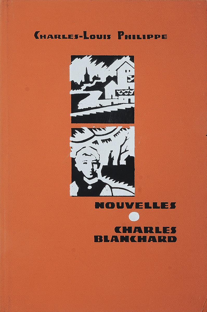Charles-Louis Philippe Nouvelles. Charles Blanchard / Новеллы. Шарль Бланшар теренс бланшар terence blanchard flow 2 lp