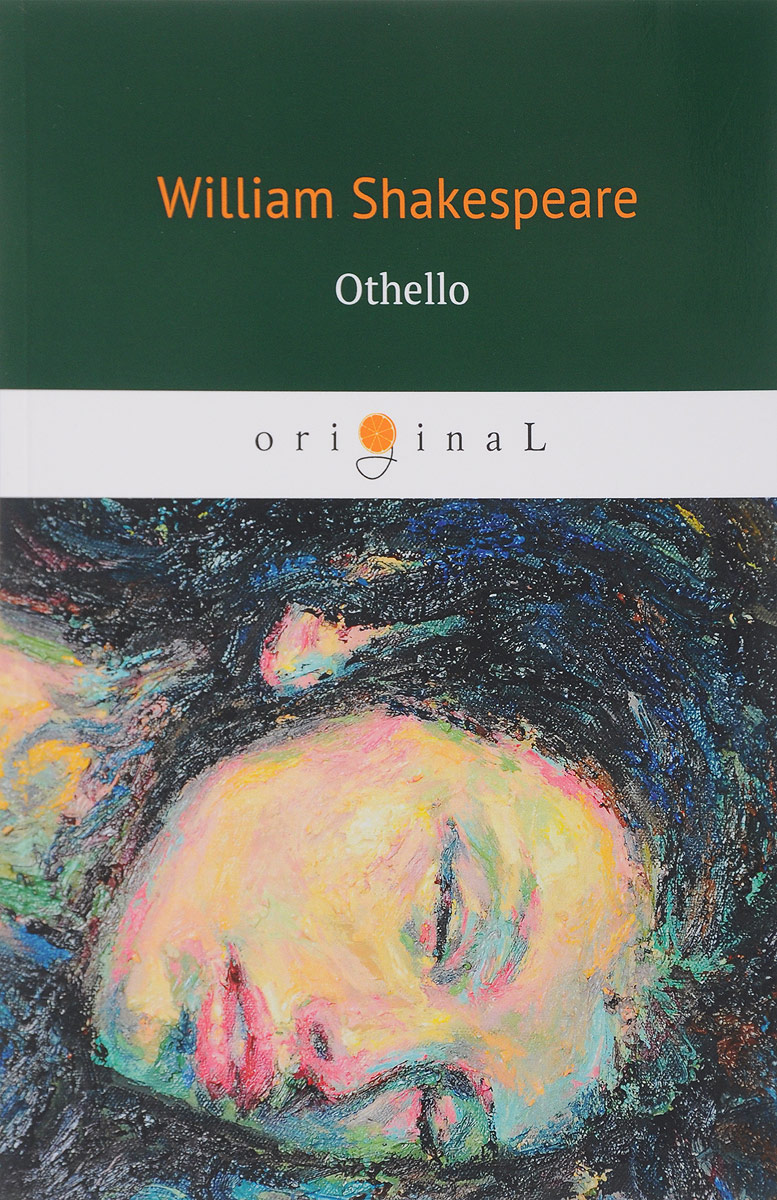 William Shakespeare Othello / Отелло william shakespeare othello illustrated shakespeare