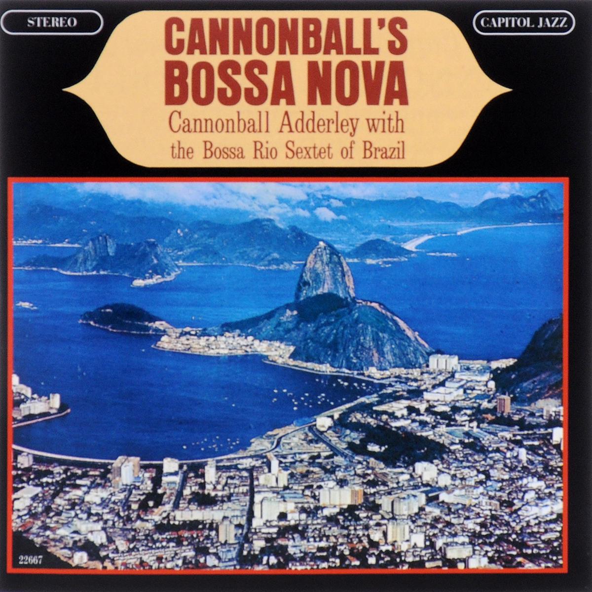 лучшая цена Cannonball Adderley. Cannonball`s Bossa Nova