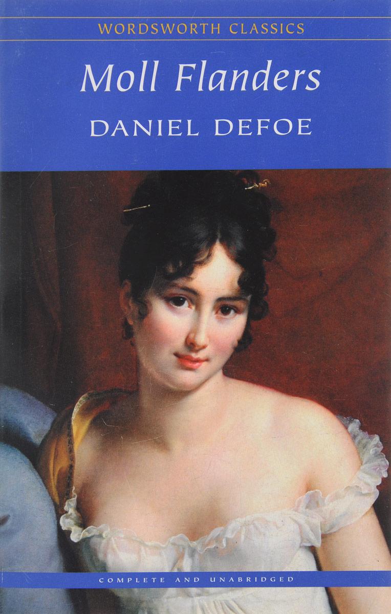 Daniel Defoe Moll Flanders daniel defoe moll flanders