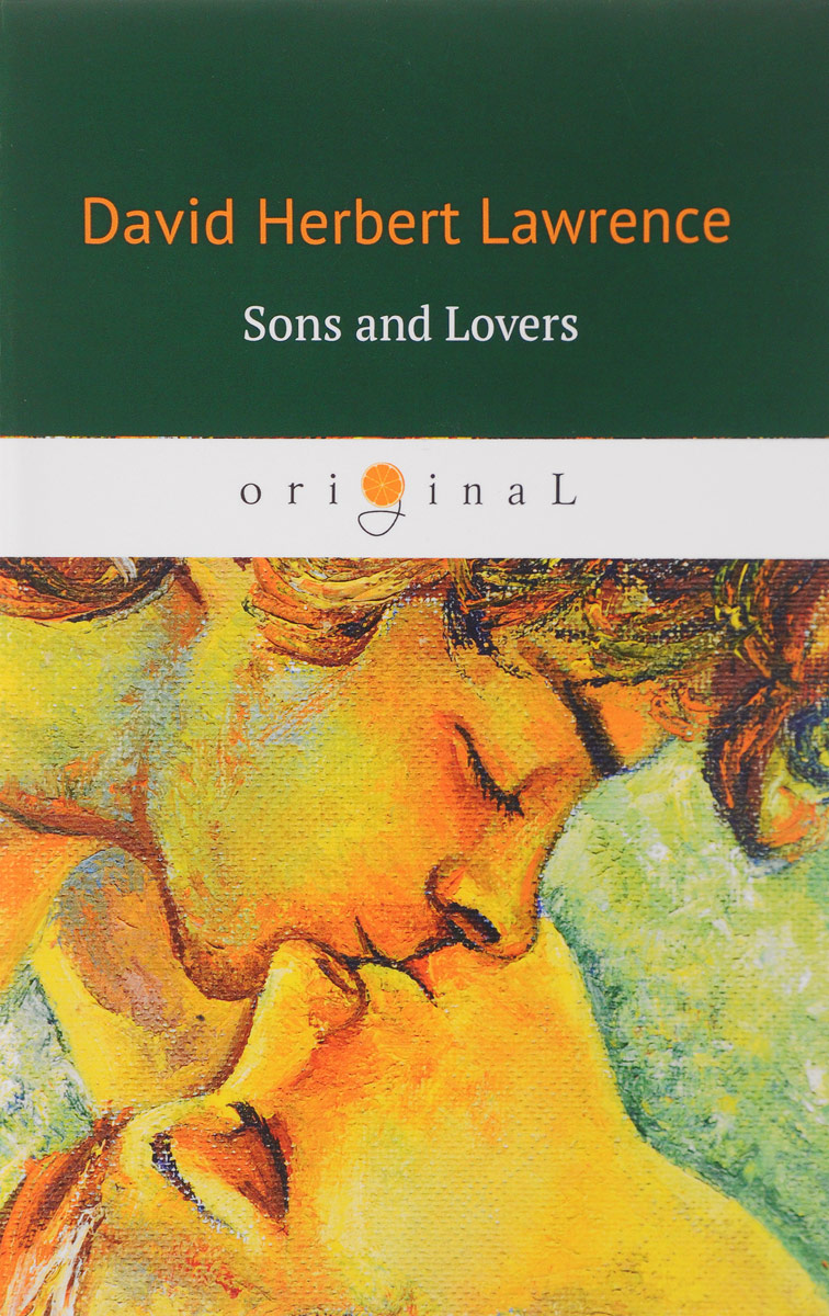 David Herbert Lawrence Sons and Lovers sons and lovers level 5