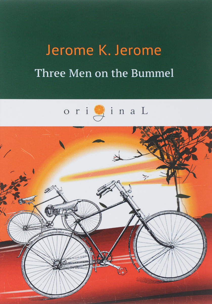 Jerome K. Jerome Three Men on the Bummel цена