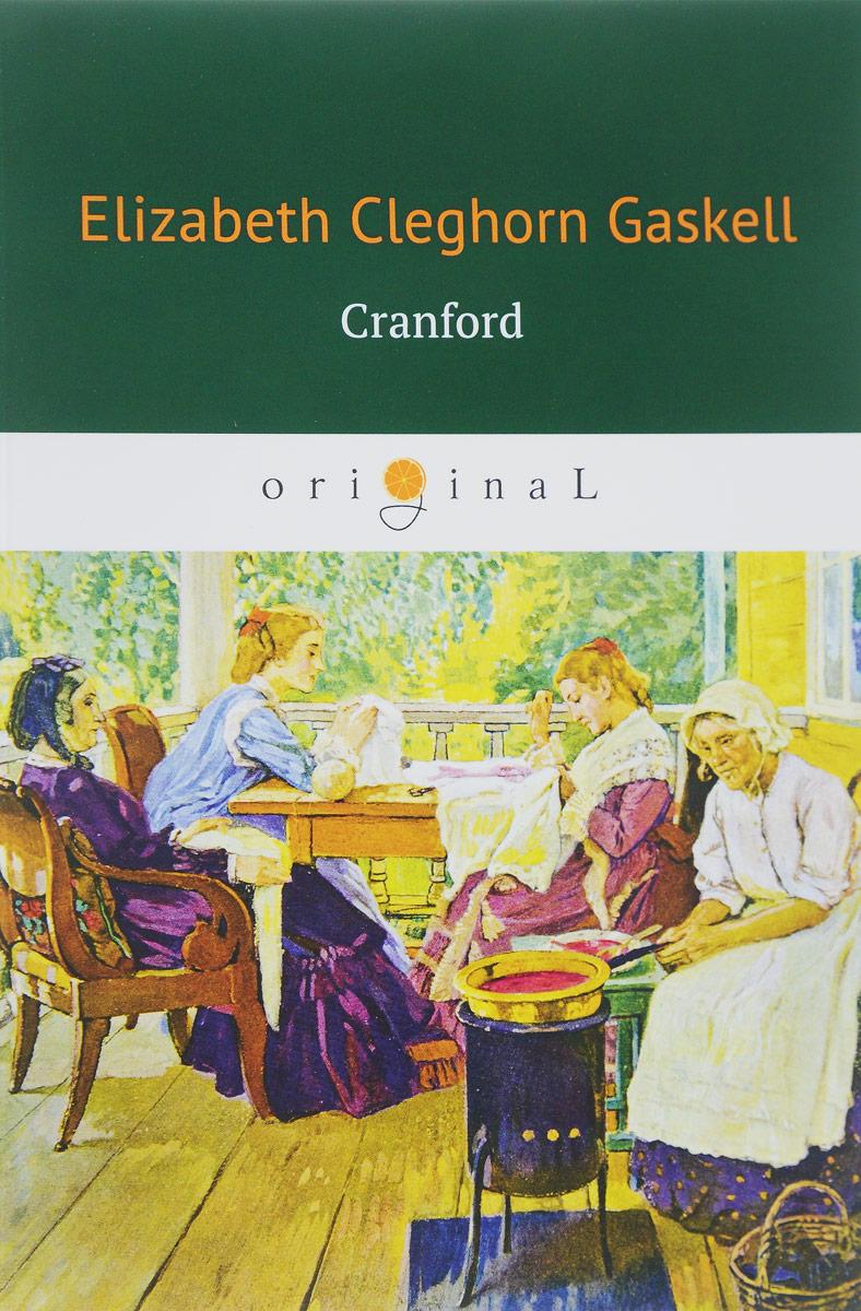Elizabeth Gaskell Cranford gaskell e cranford