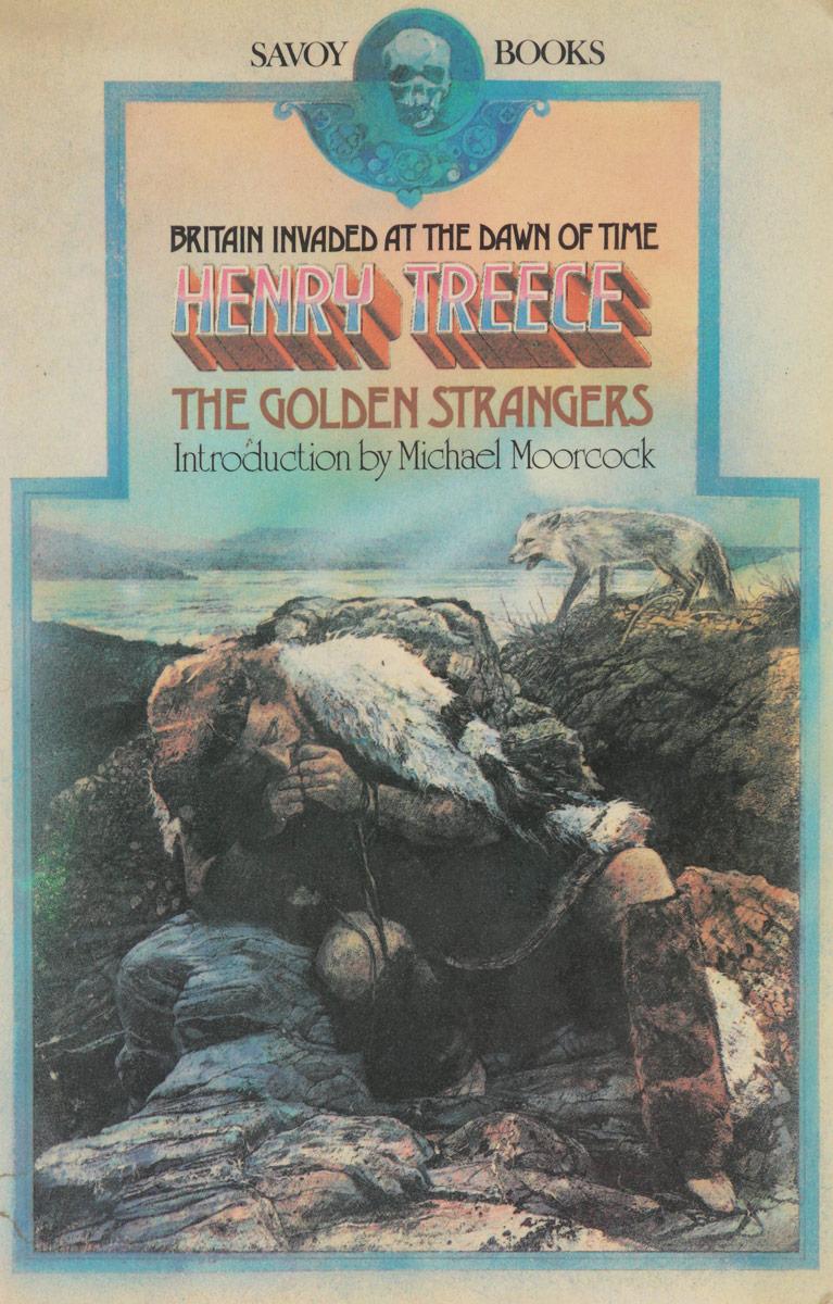 Henry Treece The golden strangers touching strangers
