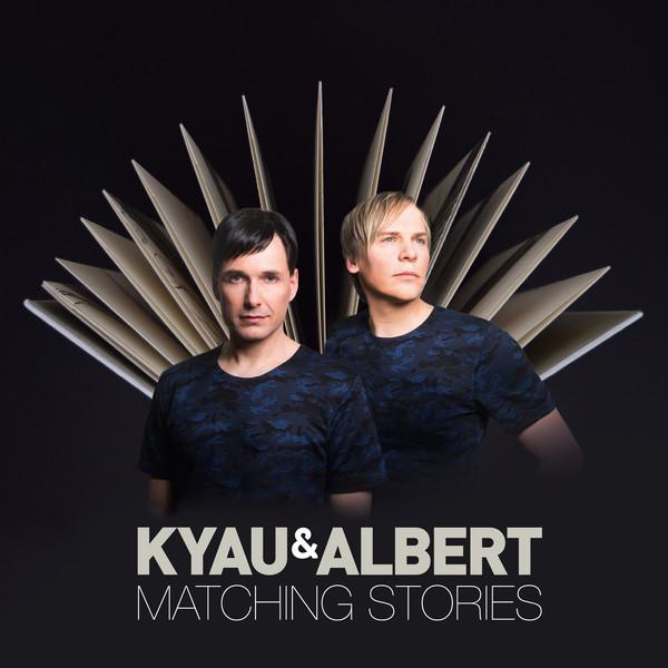 Kyau & Albert Albert. Matching Stories