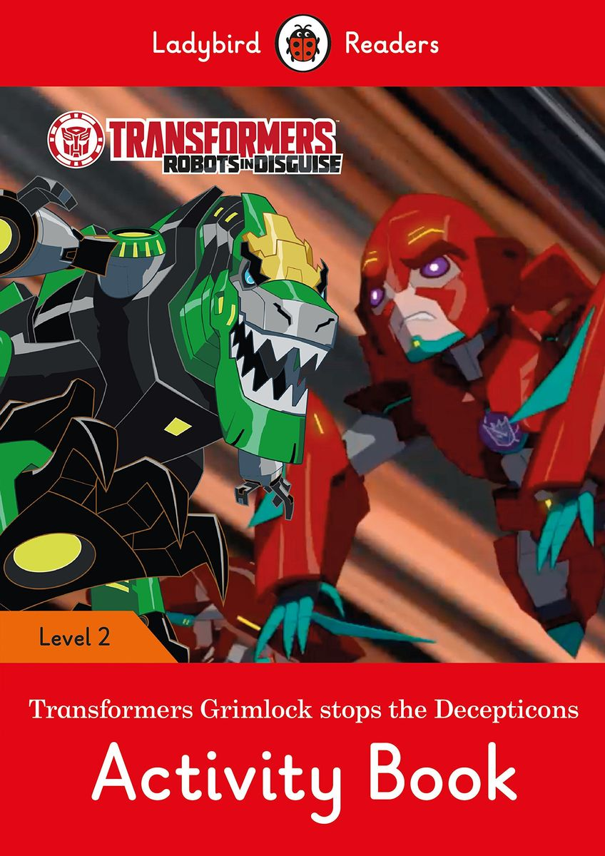 Transformers: Grimlock Stops the Decepticons Activity Book – Ladybird Readers Level 2 hansel and gretel activity book ladybird readers level 3