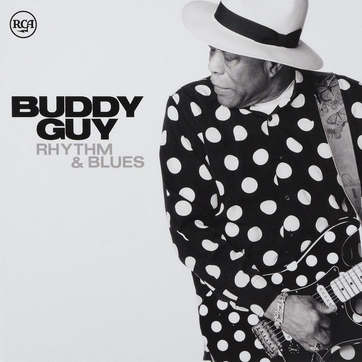 Бадди Гай Buddy Guy. Rhythm & Blues (2 CD) buddy guy buddy guy rhythm blues