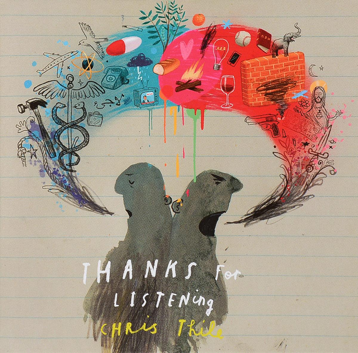 Крис Тайл Chris Thile. Thanks For Listening все цены