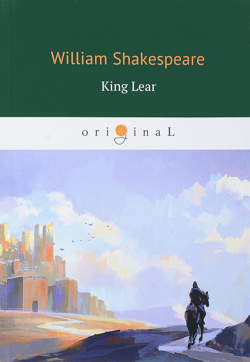 купить William Shakespeare King Lear недорого