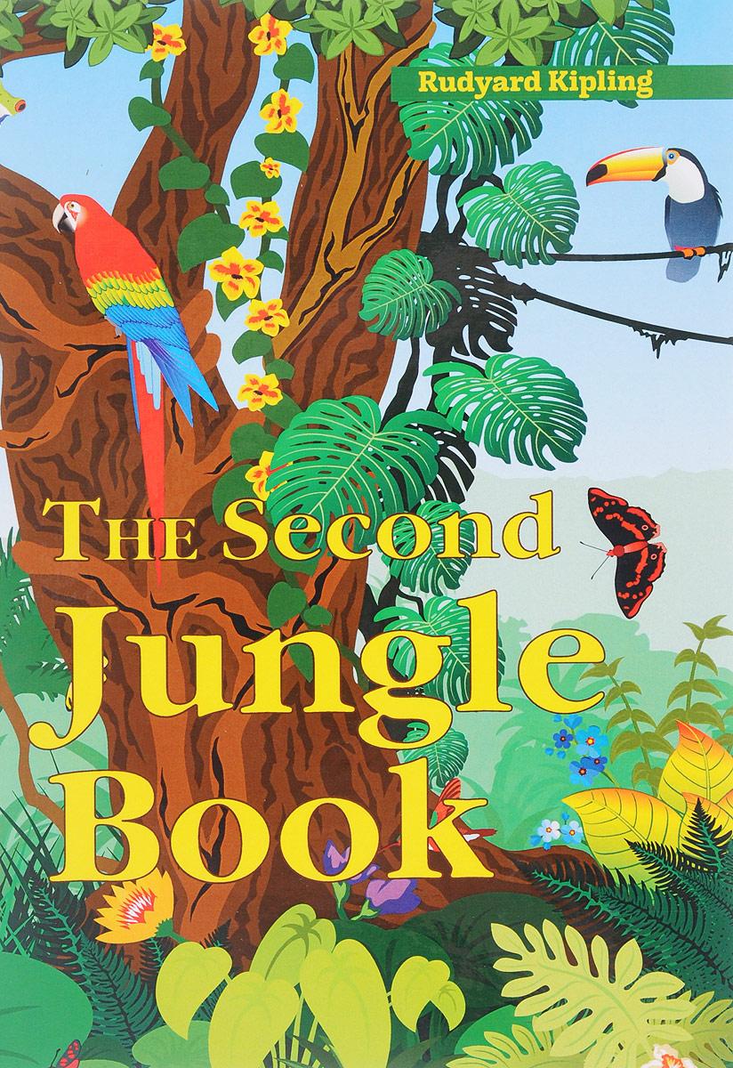 Фото - R. Kipling The Second Jungle Book / Вторая книга джунглей kipling r the jungle book isbn 9781909621817
