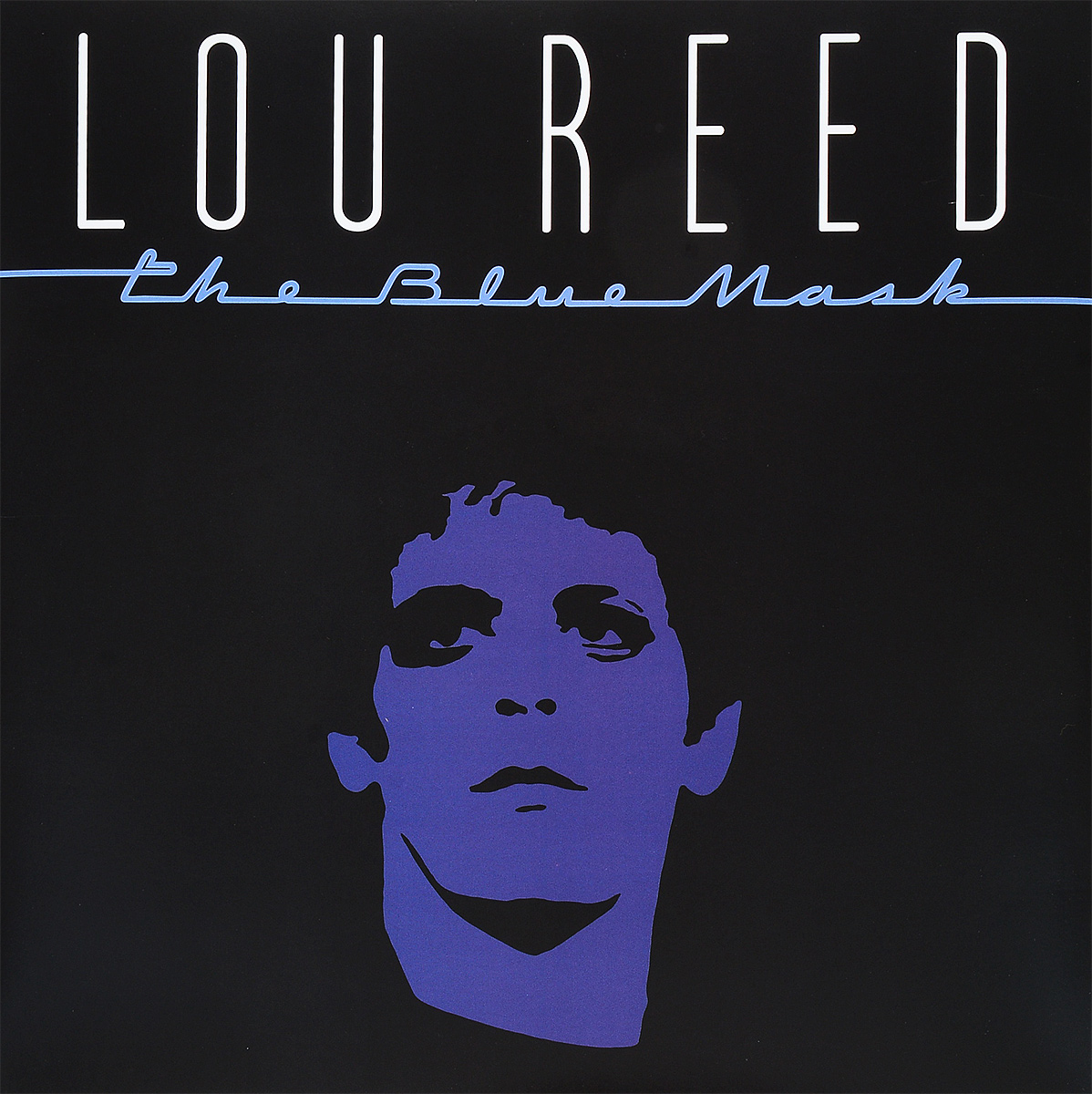 Лу Рид Lou Reed. The Blue Mask (LP) лу рид lou reed live in concert