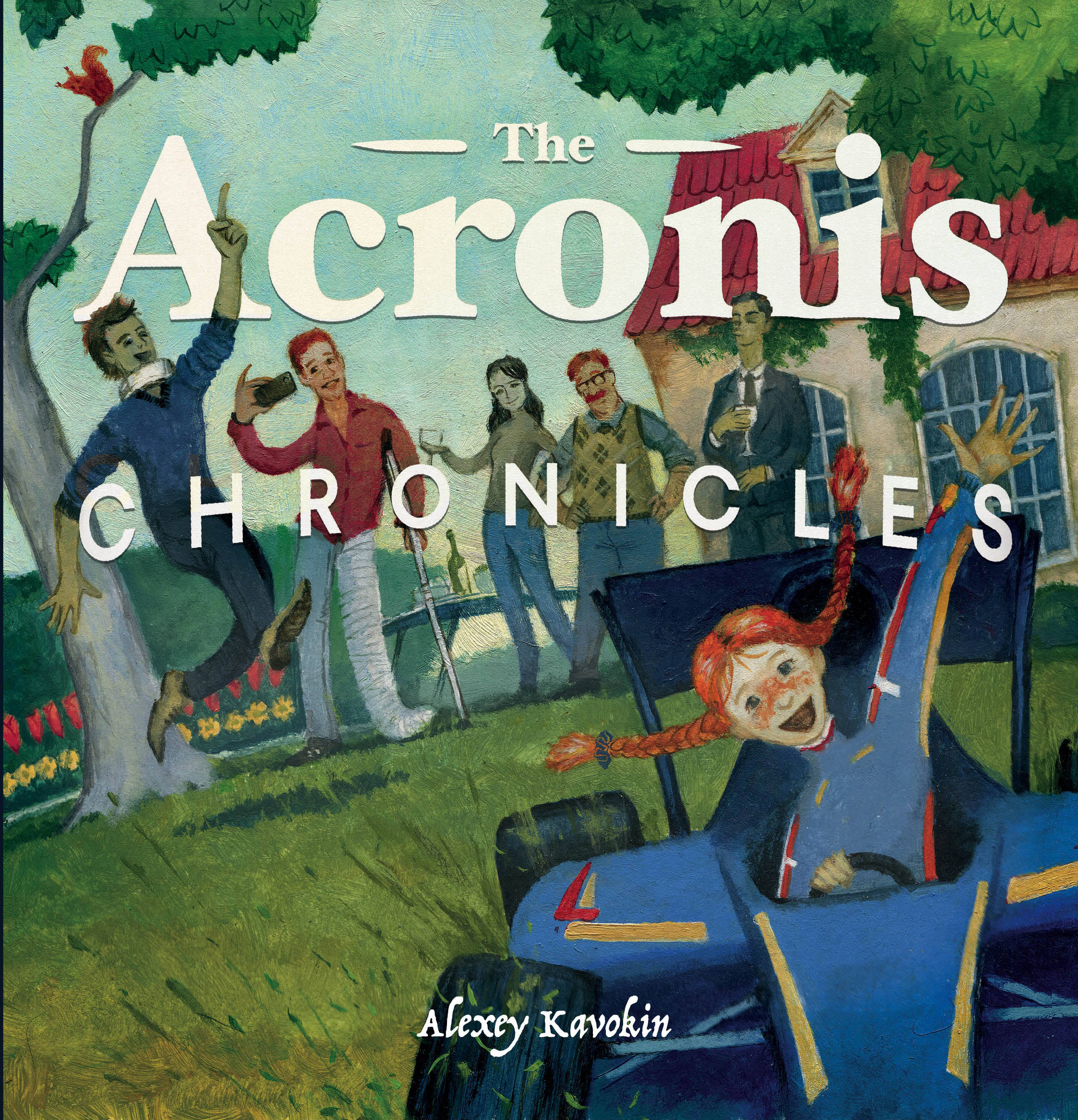 Alexey Kavokin The Acronis Chronicles sonya catalano the mysterious chronicles of an unwanted child