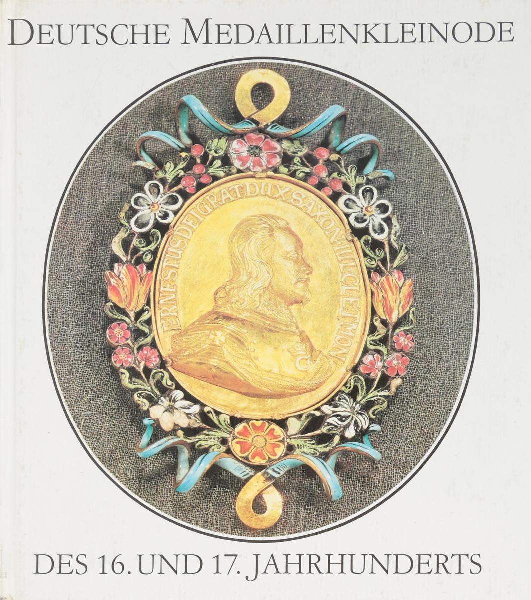 Deutsche Medaillenkleinode des. 16 und 17.jahrhunderts / Немецкие медали XVI-XVII вв.