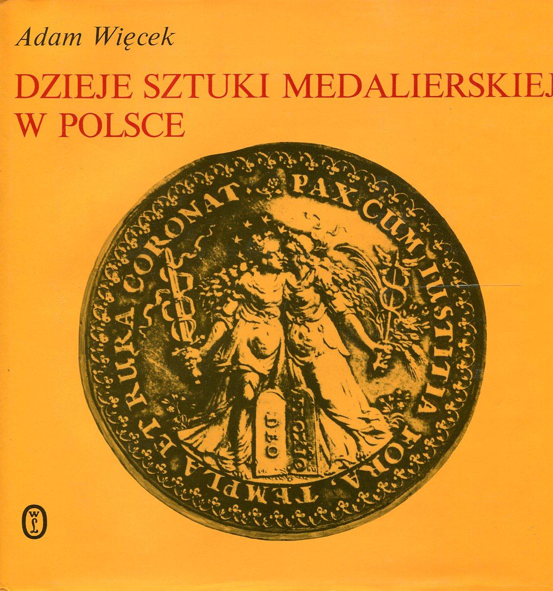 Adam Wiecek Dzieje sztuki medalierskiej w Polsce jerzy hauziński burzliwe dzieje kalifatu bagdadzkiego