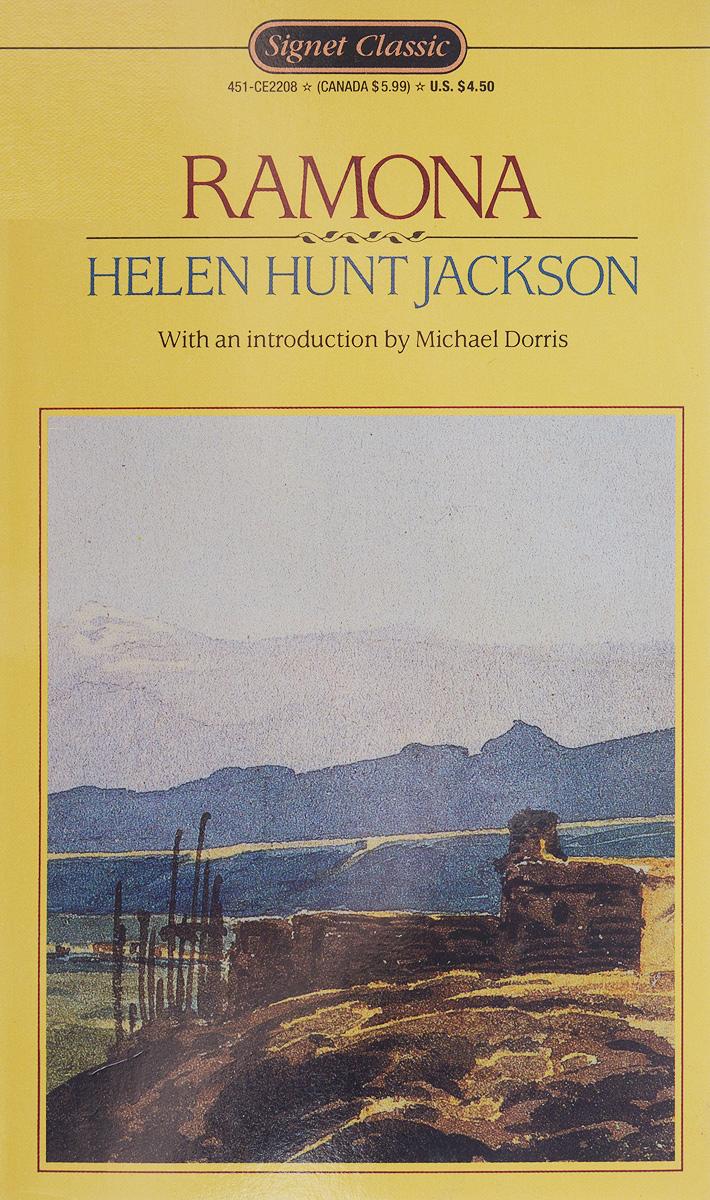 Helen Hunt Jackson Ramona raffel r ред the signet classic book of american short stories