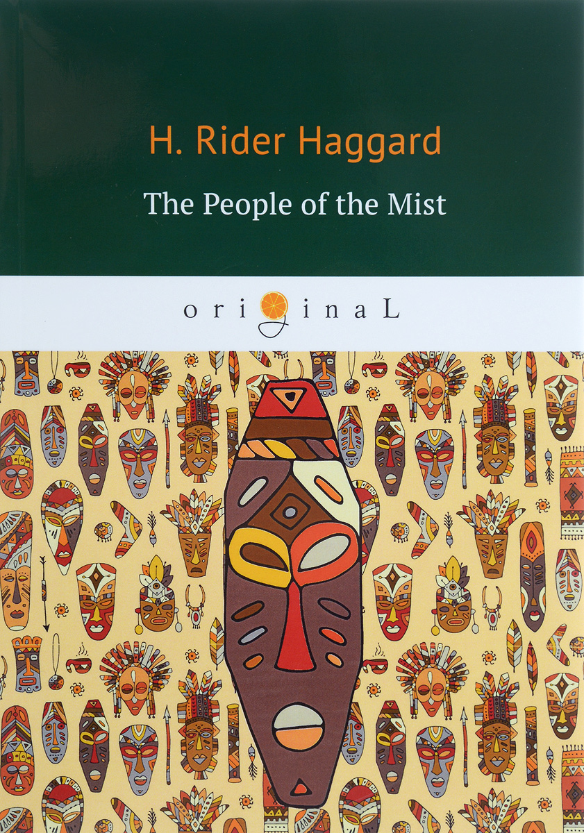 H. R. Haggard The People of the Mist