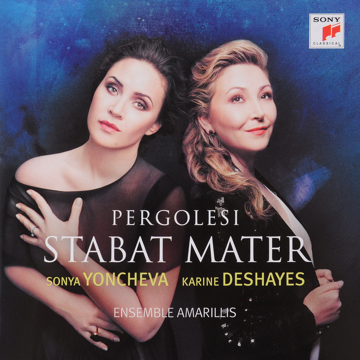 Sonya Yoncheva Sonya Yoncheva / Karine Deshayes. Pergolesi Stabat Mater redston c cunningham g face2face elementary student s book pack a1 a2 dvd online workbook