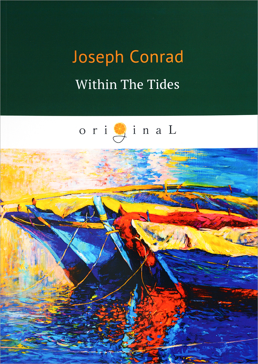 Joseph Conrad Within the Tides within the tides