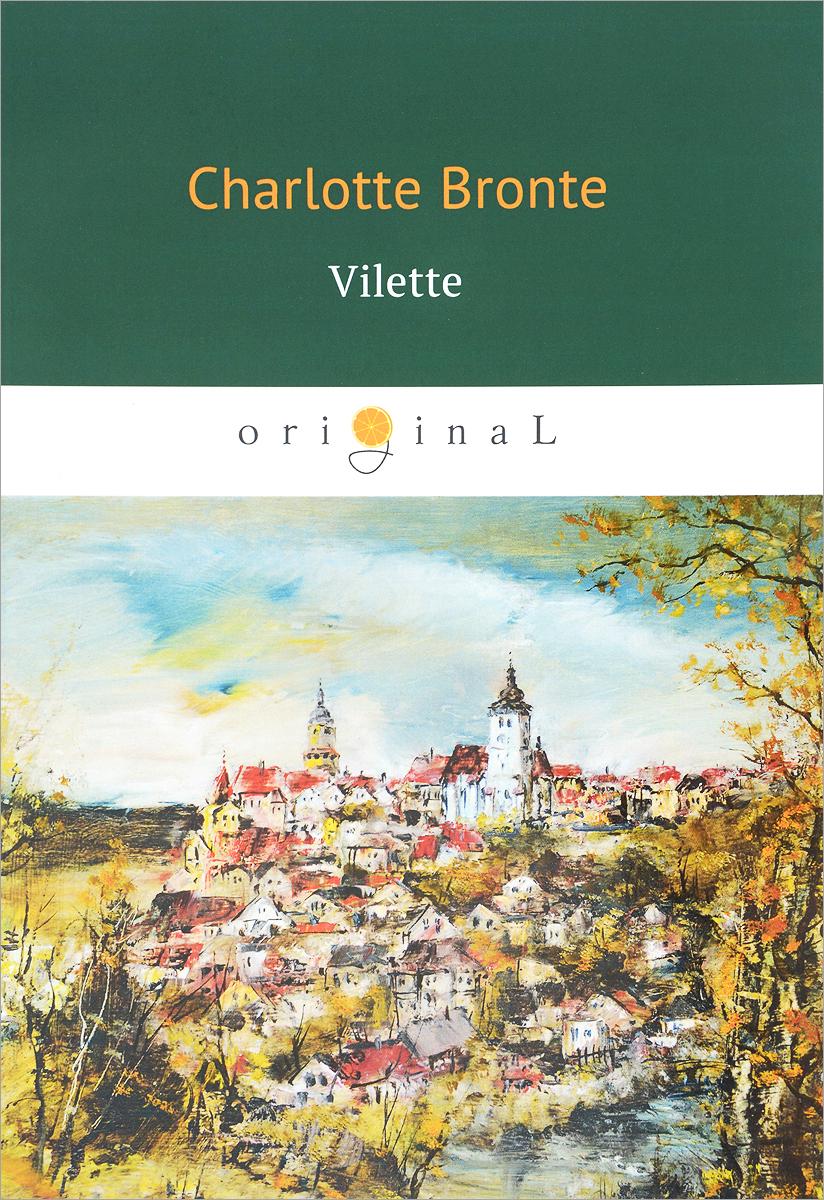 Charlotte Bronte Vilette vilette