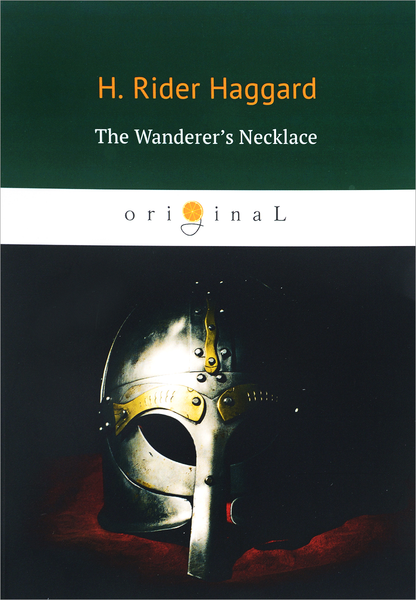 H. Rider Haggard The Wanderer's Necklace