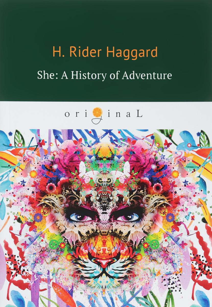 лучшая цена H. Rider Haggard She: A History of Adventure
