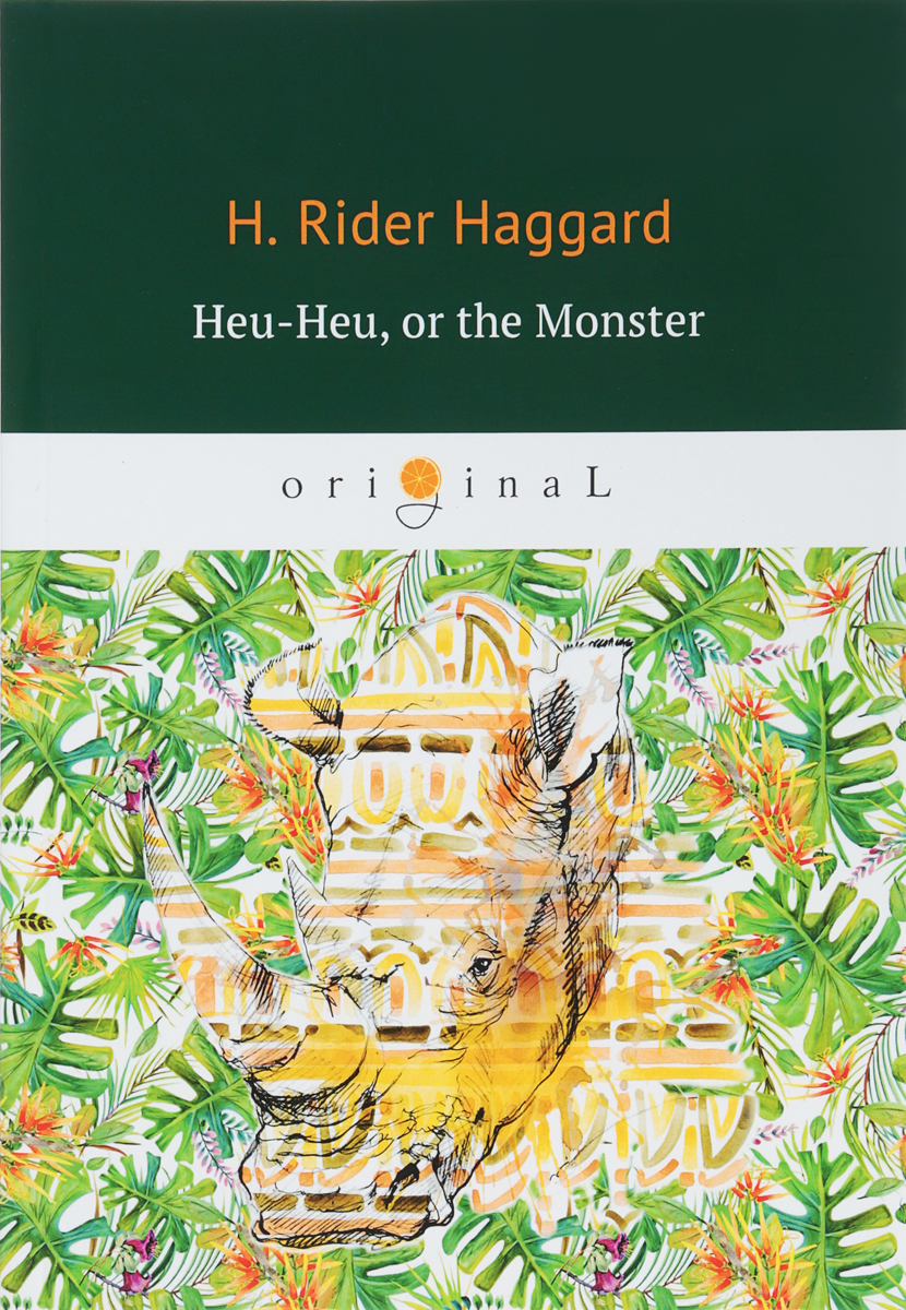 лучшая цена H. Rider Haggard Heu-Heu, or the Monster