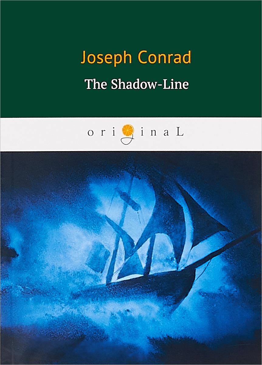 Conrad Joseph The Shadow-Line bailing first line