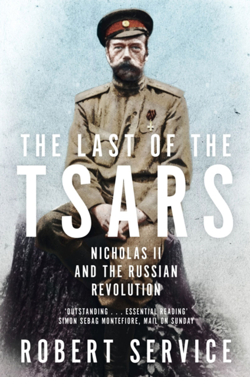 The Last of the Tsars: Nicholas II and the Russian Revolution louis de robien the diary of a diplomat in russia 1917 1918