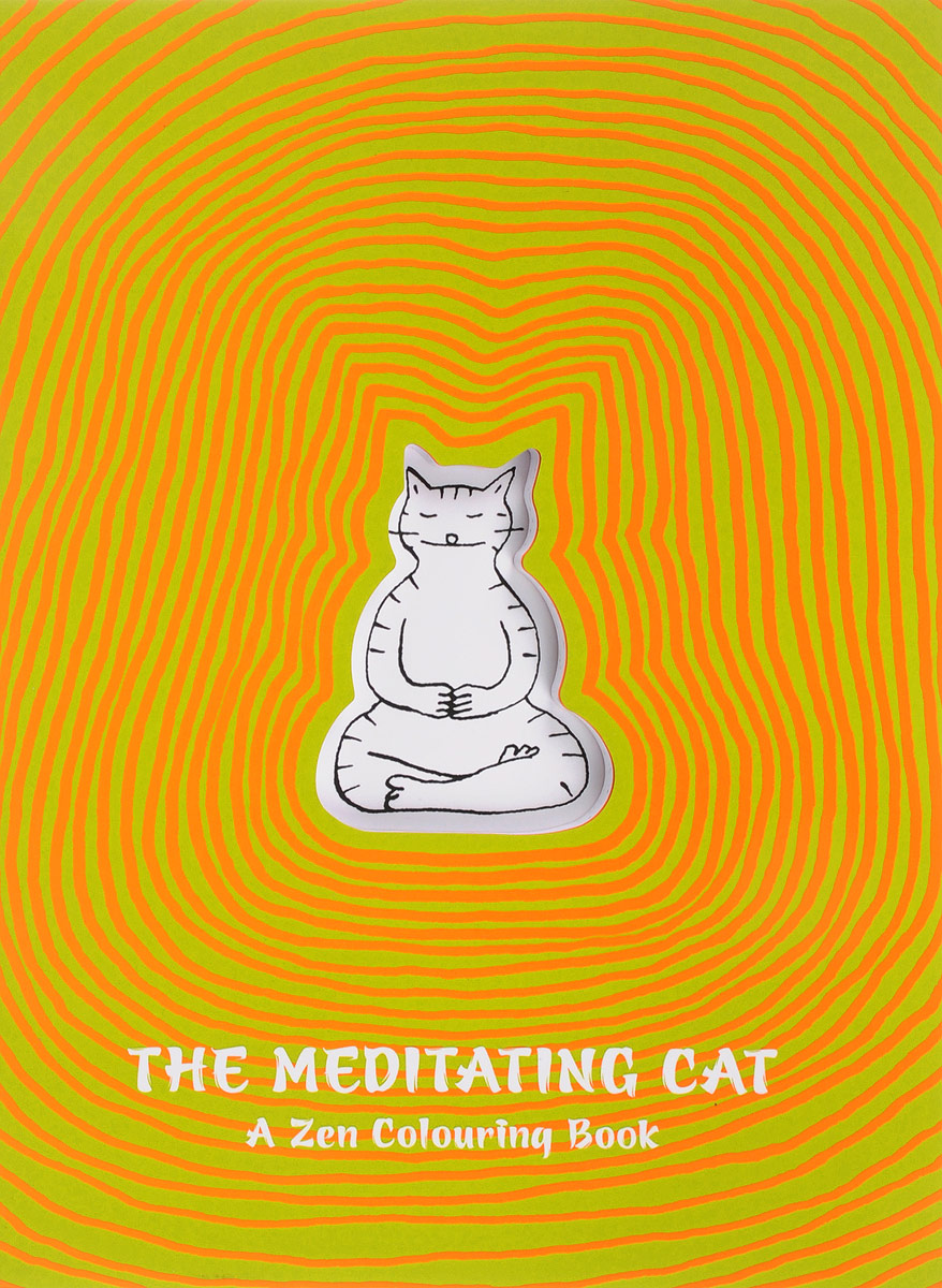 The Meditating Cat: A Zen Coloring Book mummy and me sticker colouring book