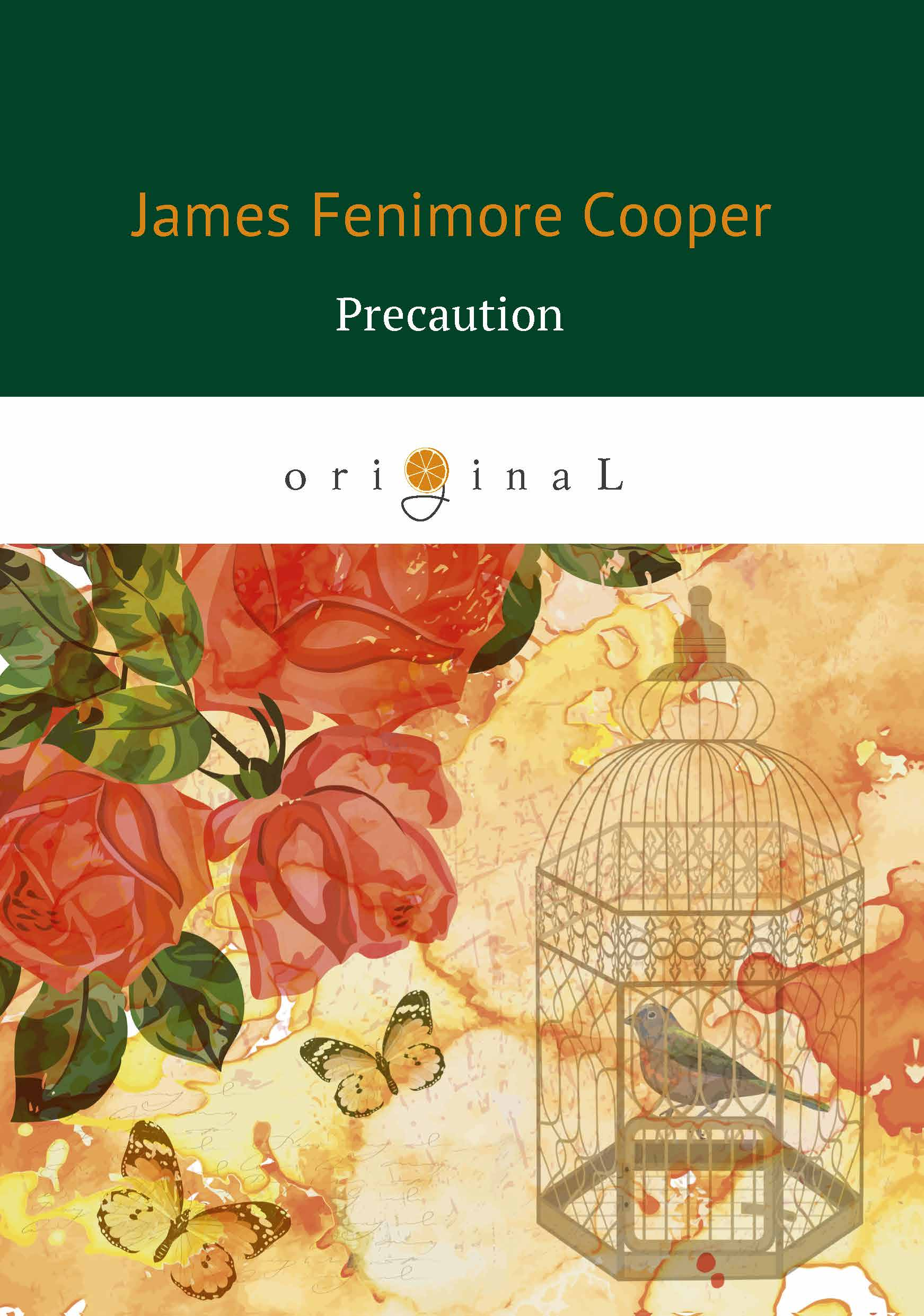 James Fenimore Cooper Precaution / Предосторожность cooper j precaution