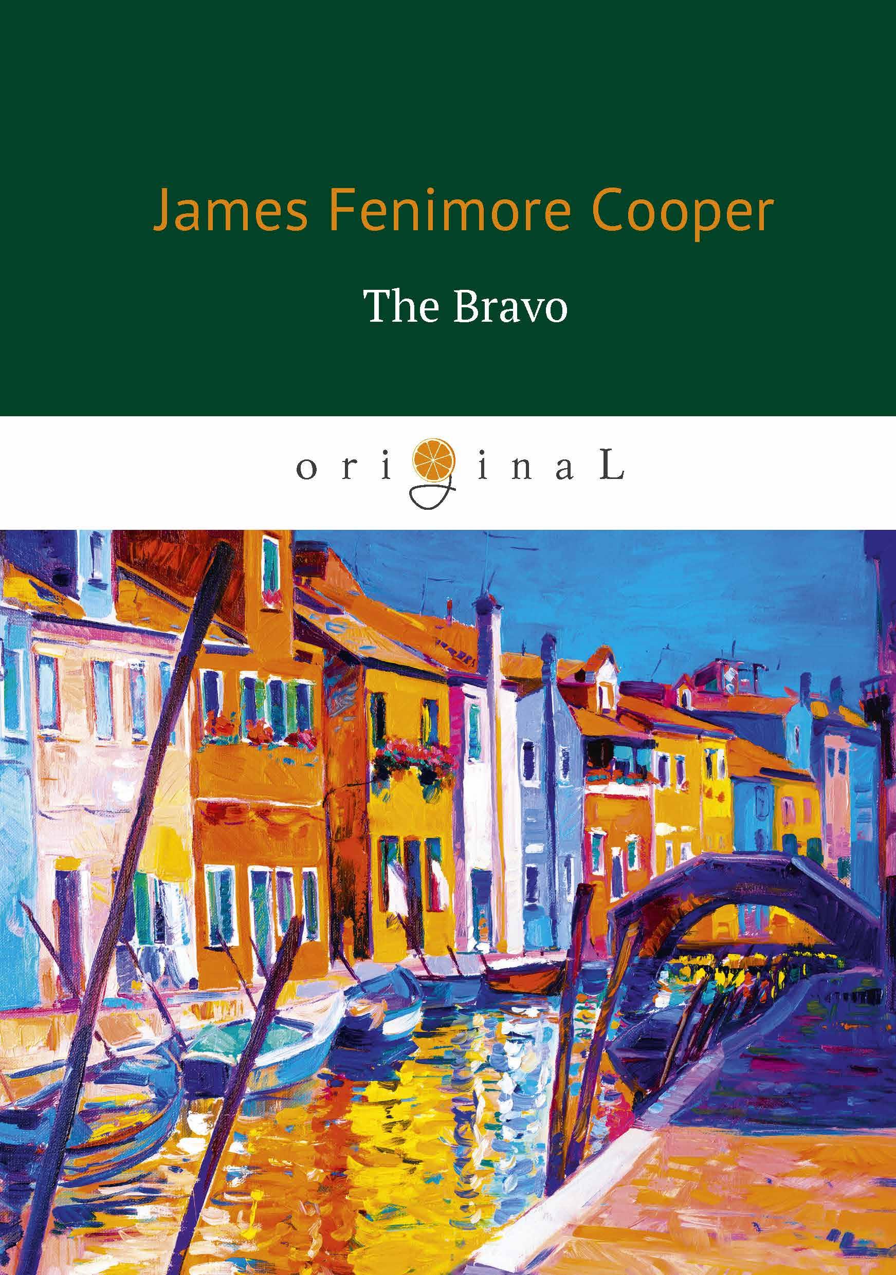 James Fenimore Cooper The Bravo / Браво christine whitehead social housing in europe