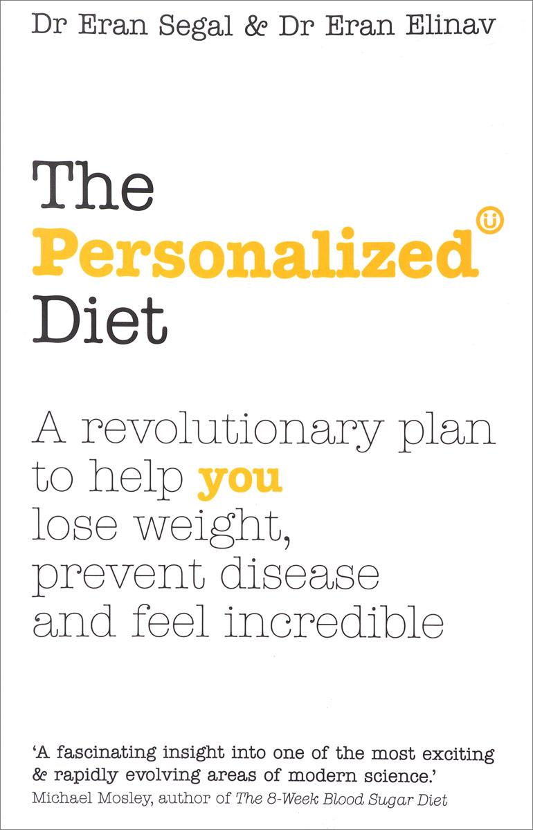 Фото - The Personalized Diet: The Revolutionary Plan to Help You Lose Weight, Prevent Disease and Feel Incredible hae soo kwak nano and microencapsulation for foods