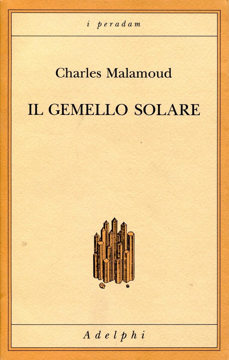 Charles Malamoud Il gemello solare games [a1 a2] il regno animale