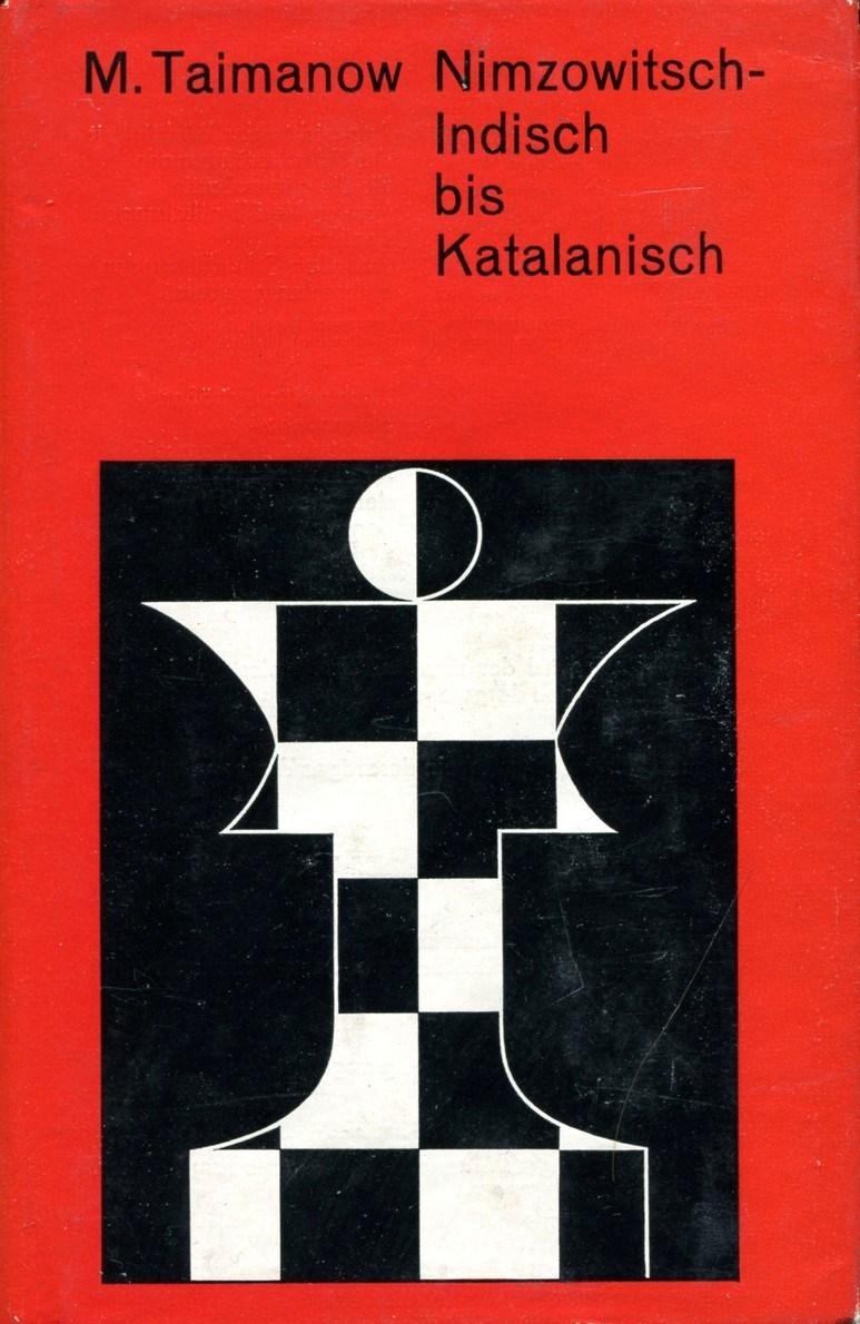 Mark Taimanow Nimzowitsch-Indish bis Katalanisch aron nimzowitsch my system winning chess strategies
