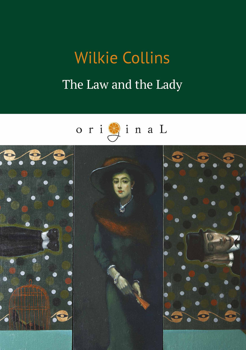 цена на Wilkie Collins The Law and the Lady / Закон и Леди