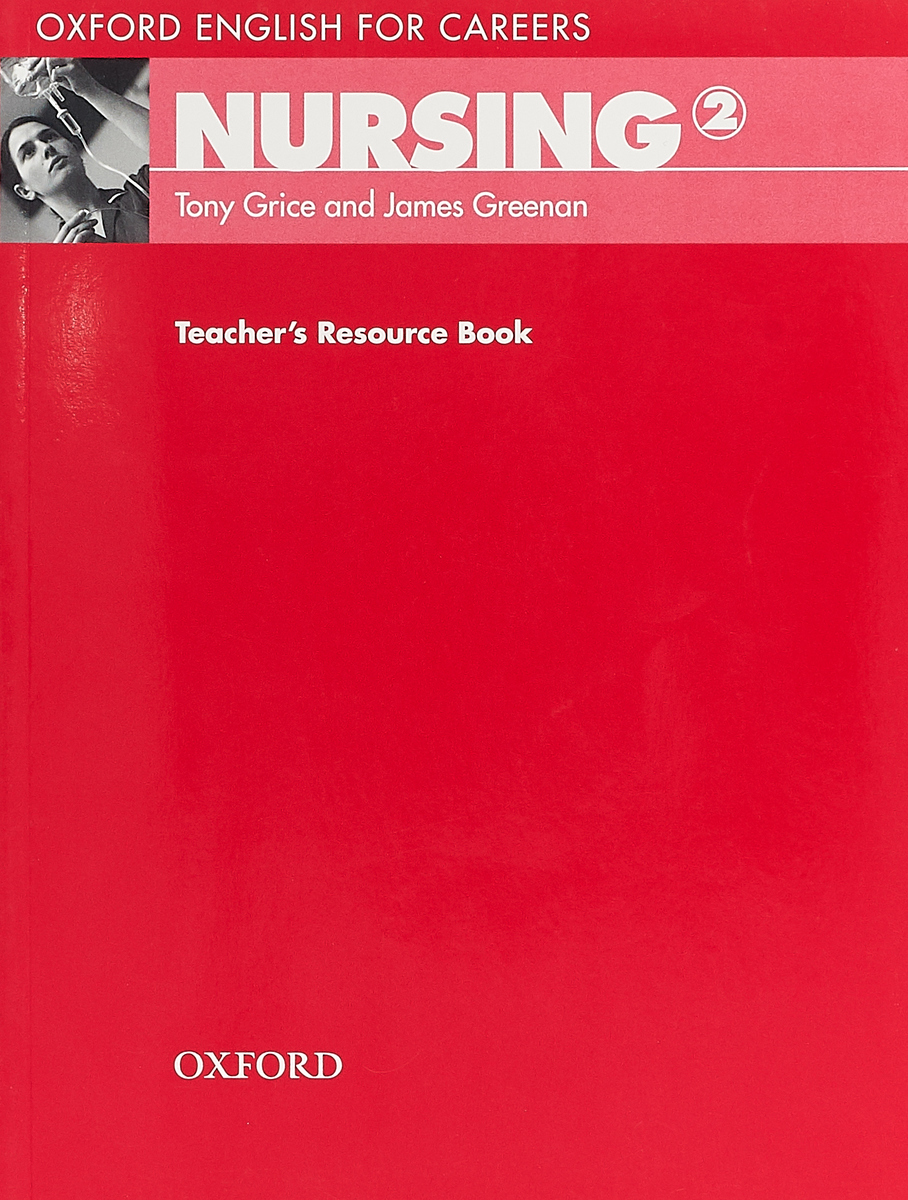 Oxford English for Careers: Nursing 2: Teacher's Resource Book e s p flash on english for commerce