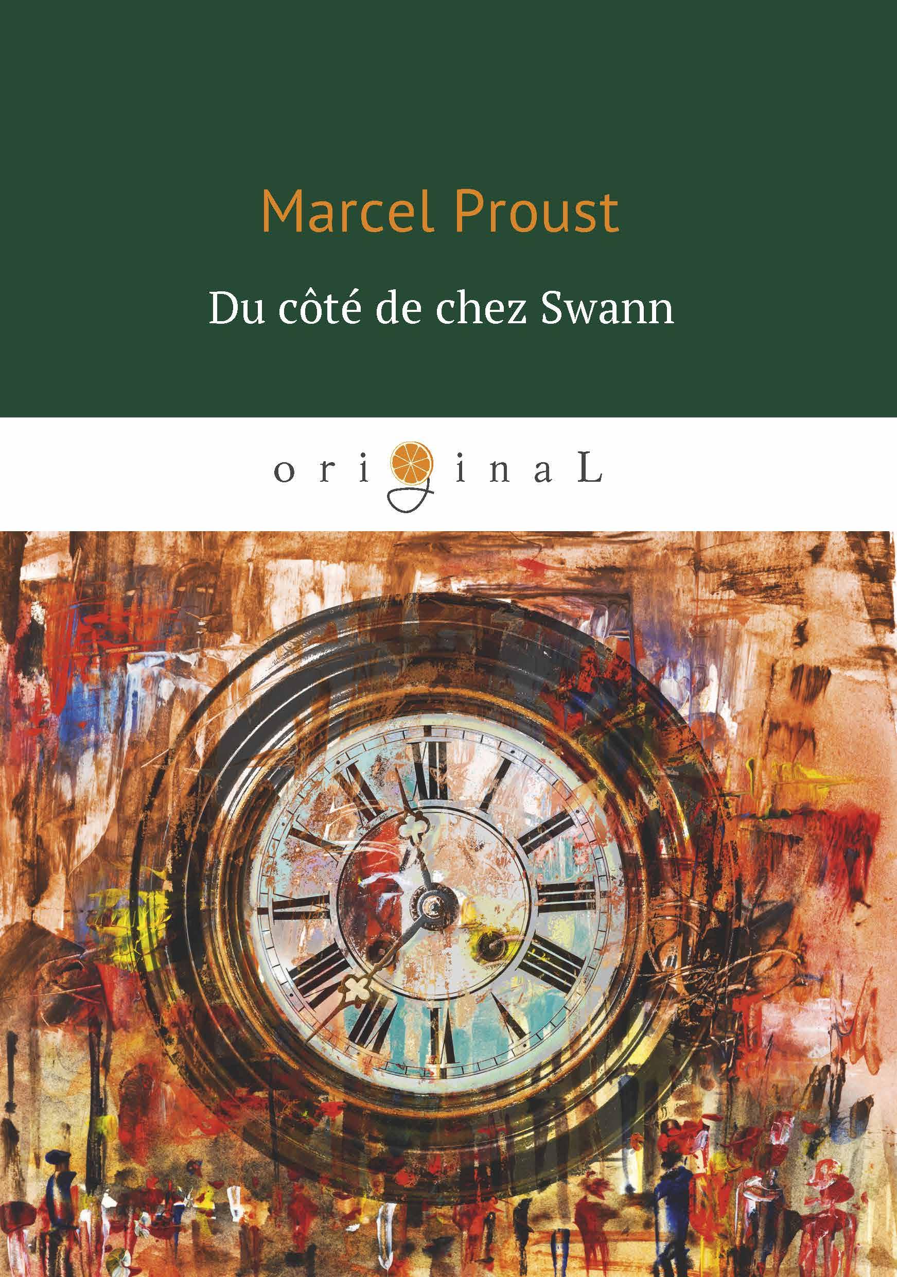 Marcel Proust Du cote de chez Swann alexis de saint priest le present et le passe