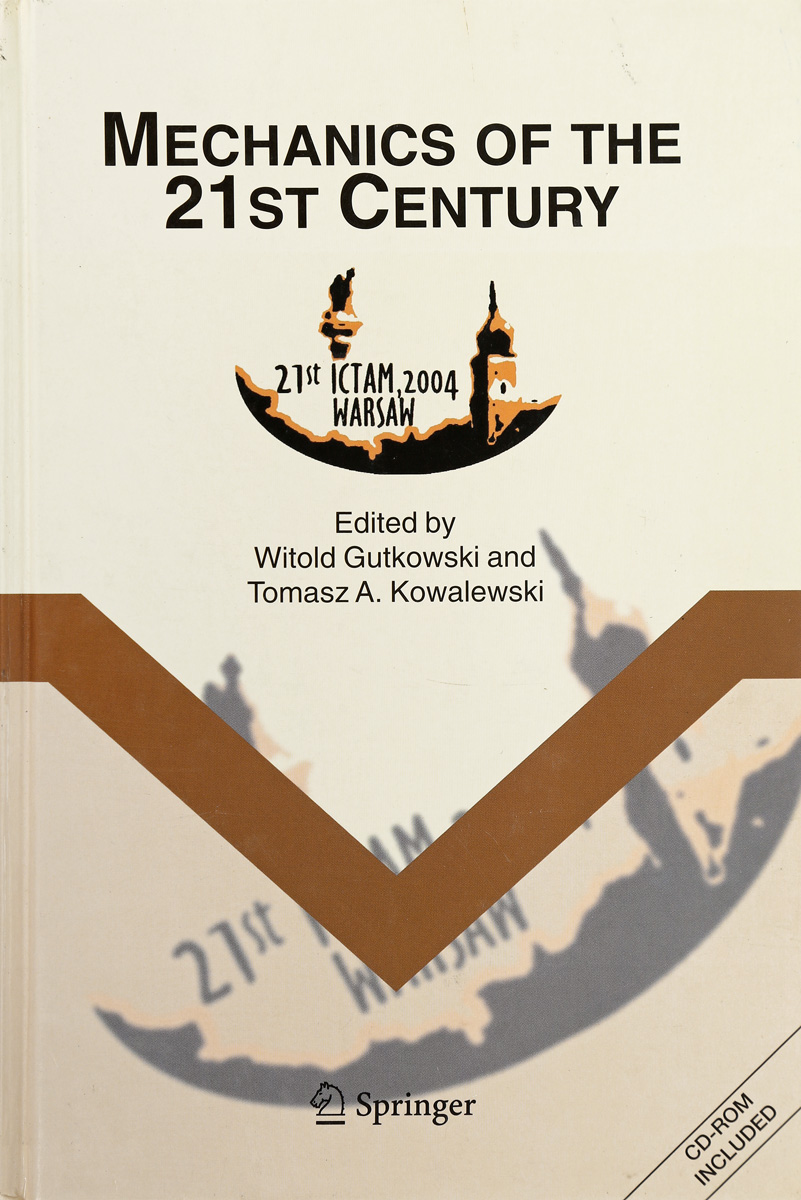 Gutkowski W., Kowalewski Tomasz A. Mechanics of the 21st Century (+ CD) proceedings of the international congress of mathematicians berlin 1998 комплект из 3 книг