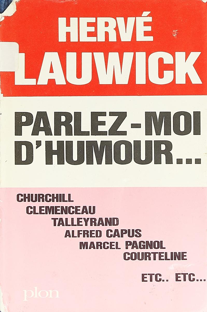 Hervé Lauwick Parlez-moi d'humour недорого