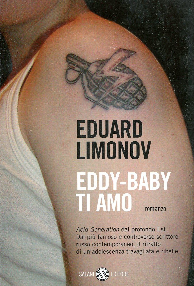 Eduard Limonov Eddy-baby ti amo eduard limonov eddy baby ti amo