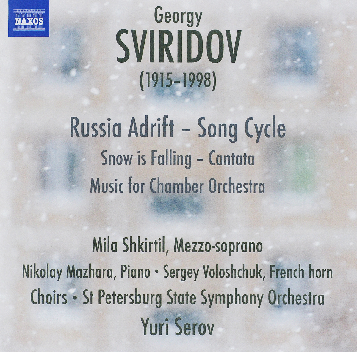 Mila Shkirtil,Nikolay Mazhara,Sergey Voloshchuk Mila Shkirtil, Nikolay Mazhara, Sergey Voloshchuk, French Horn Choirs, St Petersburg State Symphony Orchestra, Yuri Serov. Georgy Sviridov: Russia Adrift - Song Cycle, Snow Is Falling, Music For Chamber Orchestra sergey shirin education inrussia in