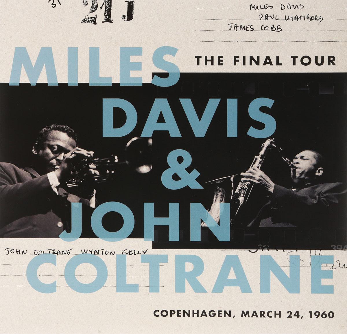 Майлз Дэвис,Джон Колтрейн Miles Davis, John Coltrane. The Final Tour. Copenhagen, March 24, 1960 (LP) джон колтрейн john coltrane giant steps the best of the early years 10 cd