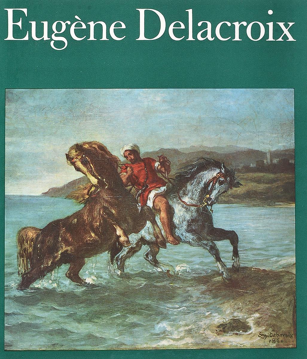 Kuno Mittelstadt Eugene Delacroix robin maurice eugene delacroix volume 21 40 french edition