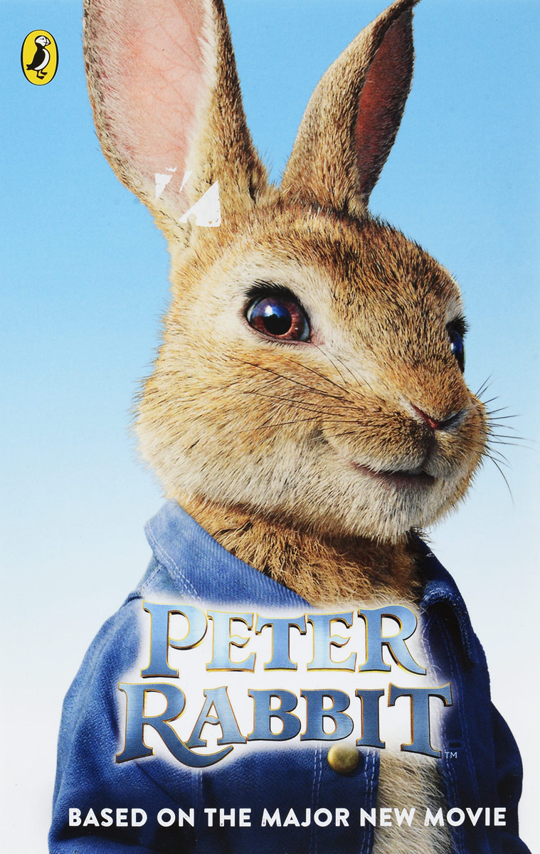 Peter Rabbit Based on the Major New Movie