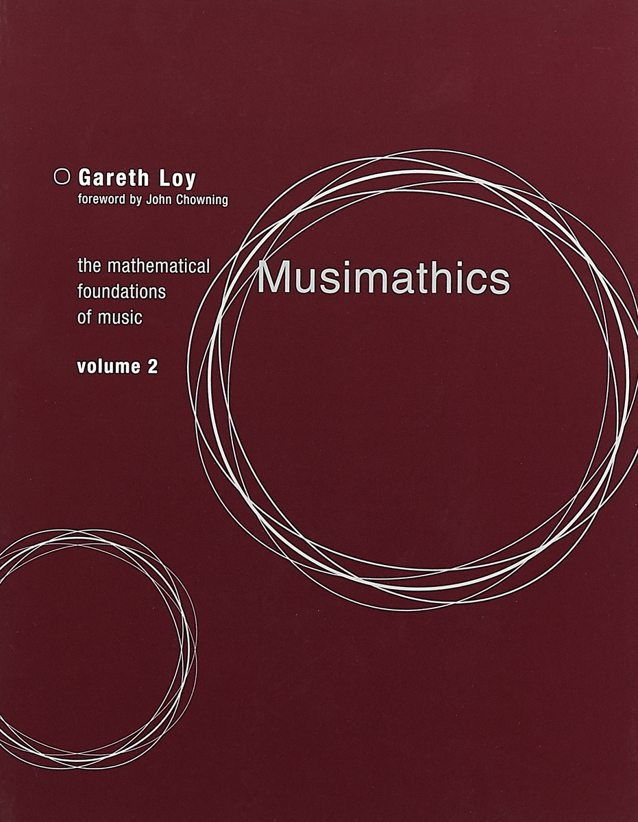 Musimathics – The Mathematical Foundations of Music Volume 2 boris shulitski the ideological foundations of technological singularity
