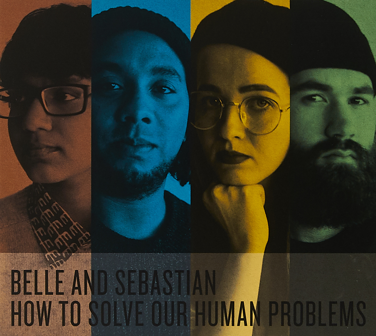 Belle & Sebastian Belle And Sebastian. How To Solve Our Human Problems queene and belle свитер